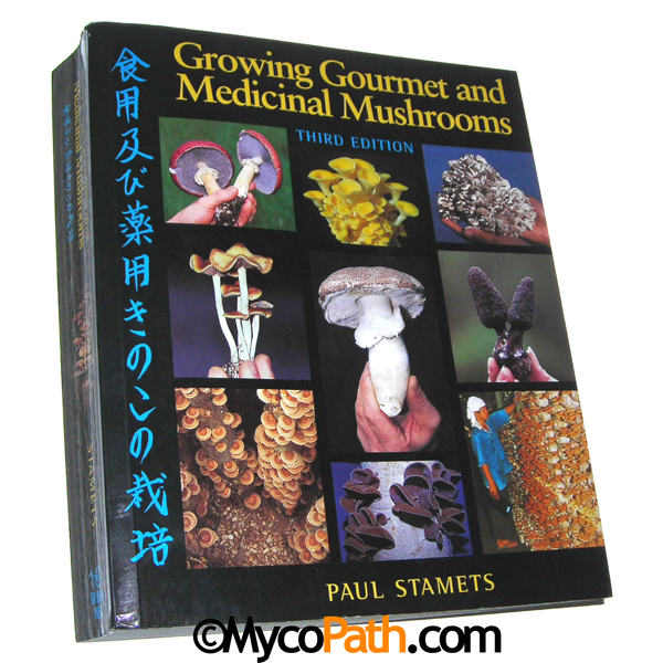 Growing Gourmet and Medicinal Mushrooms, 3rd Edition